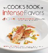 Cover-Bild zu Krause, Robert: The Cook's Book of Intense Flavors
