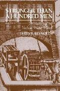 Cover-Bild zu Reynolds, Terry S.: Stronger Than a Hundred Men: A History of the Vertical Water Wheel