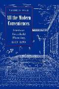 Cover-Bild zu Ogle, Maureen: All the Modern Conveniences: American Household Plumbing, 1840-1890