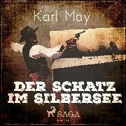 Cover-Bild zu Der Schatz im Silbersee (Ungekürzt) (Audio Download) von May, Karl