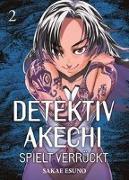 Cover-Bild zu Esuno, Sakae: Detektiv Akechi spielt verrückt