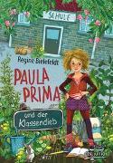 Cover-Bild zu Bielefeldt, Regine: Paula Prima und der Klassendieb