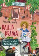 Cover-Bild zu Bielefeldt, Regine: Paula Prima - Chaos in der Schulküche