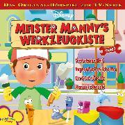 Cover-Bild zu Bingenheimer, Gabriele: Disney Meister Manny's Werkzeugkiste - Folge 7 (Audio Download)