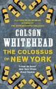 Cover-Bild zu Whitehead, Colson: The Colossus of New York (eBook)