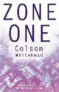 Cover-Bild zu Whitehead, Colson: Zone One (eBook)