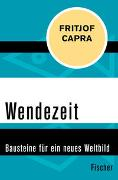 Cover-Bild zu Capra, Fritjof: Wendezeit