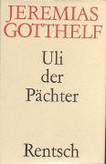 Cover-Bild zu Gotthelf, Jeremias: Uli der Pächter