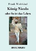 Cover-Bild zu Wedekind, Frank: König Nicolo oder So ist das Leben