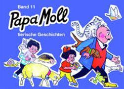 Cover-Bild zu Oppenheim, Rachela + Roy: Papa Moll, Tierische Geschichten