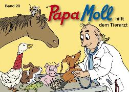 Cover-Bild zu Lendenmann, Jürg: Papa Moll hilft dem Tierarzt (eBook)