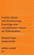 Cover-Bild zu Pauen, Michael: Freiheit, Schuld und Verantwortung