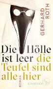 Cover-Bild zu Roth, Gerhard: Die Hölle ist leer - die Teufel sind alle hier