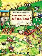 Cover-Bild zu Loewe Wimmelbücher (Hrsg.): Mein Wimmel-Wendebuch - Finde Anne und Tim auf dem Land! / Finde Anne und Tim in der Stadt!