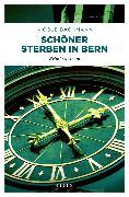Cover-Bild zu Bachmann, Nicole: Schöner sterben in Bern (eBook)