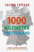 Cover-Bild zu Tröger, Julius: 1000 Kilometer Deutschland