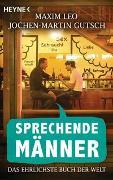 Cover-Bild zu Gutsch, Jochen-Martin: Sprechende Männer