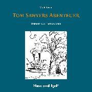 Cover-Bild zu Twain, Mark: Tom Sawyers Abenteuer / Hörbuch (Audio Download)