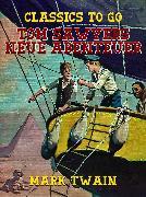 Cover-Bild zu Twain, Mark: Tom Sawyers Neue Abenteuer (eBook)