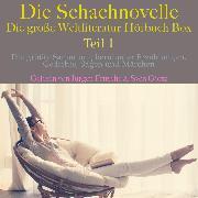 Cover-Bild zu Zweig, Stefan: Die Schachnovelle - die große Weltliteratur Hörbuch Box, Teil 1 (Audio Download)