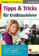 Cover-Bild zu Tipps & Tricks für Erstklasslehrer (eBook) von Klink, Gabriele