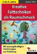 Cover-Bild zu Kreative Falttechniken als Klassenraumschmuck von Klink, Gabriele