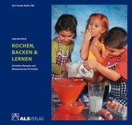 Cover-Bild zu Kochen, Backen & Lernen von Klink, Gabriele