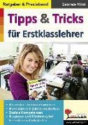 Cover-Bild zu Tipps & Tricks für Erstklasslehrer von Klink, Gabriele