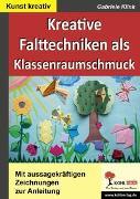 Cover-Bild zu Kreative Falttechniken als Klassenraumschmuck (eBook) von Klink, Gabriele