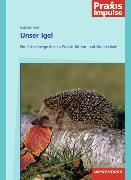 Cover-Bild zu Unser Igel von Klink, Gabriele