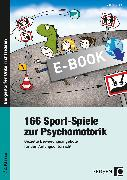 Cover-Bild zu 166 Sport-Spiele zur Psychomotorik (eBook) von Klink, Gabriele