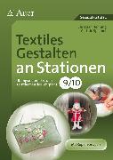 Cover-Bild zu Textiles Gestalten an Stationen 9-10 von Henning, Christian