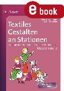 Cover-Bild zu Textiles Gestalten an Stationen (eBook) von Spellner, Cathrin