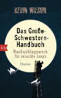 Cover-Bild zu Wilson, Kevin: Das Große-Schwestern-Handbuch: Nachschlagewerk für sensible Jungs