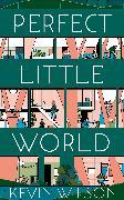 Cover-Bild zu Wilson, Kevin: Perfect Little World