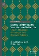 Cover-Bild zu Wilson-Smith, Kevin M: Military Identity and the Transition into Civilian Life