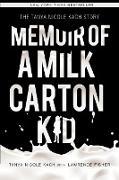 Cover-Bild zu Fisher, Lawrence H.: Memoir of a Milk Carton Kid