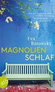 Cover-Bild zu Baronsky, Eva: Magnolienschlaf