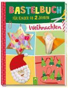 Cover-Bild zu Bastelbuch für Kinder ab 2 Jahren Weihnachten von Holzapfel