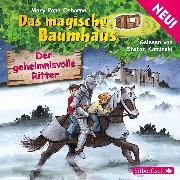 Cover-Bild zu Osborne, Mary Pope: Der geheimnisvolle Ritter (Audio Download)