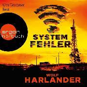 Cover-Bild zu Harlander, Wolf: Systemfehler (Gekürzt) (Audio Download)