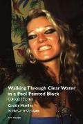Cover-Bild zu Mueller, Cookie: Walking Through Clear Water in a Pool Painted Black, new edition