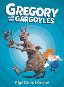 Cover-Bild zu Filippi, Denis-Pierre: Gregory and the Gargoyles Vol.1