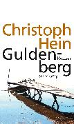 Cover-Bild zu Hein, Christoph: Guldenberg (eBook)