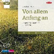 Cover-Bild zu Hein, Christoph: Von allem Anfang an (Audio Download)