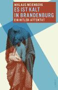 Cover-Bild zu Meienberg, Niklaus: Es ist kalt in Brandenburg