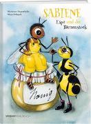 Cover-Bild zu Siegenthaler, Marianne: Sabiene, Espe und der Bienenstock
