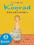 Cover-Bild zu Nöstlinger, Christine: Konrad oder das Kind aus der Konservenbüchse (eBook)