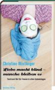 Cover-Bild zu Nöstlinger, Christine: Liebe macht blind - manche bleiben es (eBook)