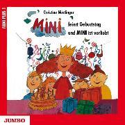 Cover-Bild zu Nöstlinger, Christine: Mini feiert Geburtstag & Mini ist verliebt (Audio Download)